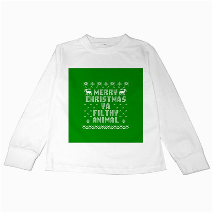 Ugly Christmas Ya Filthy Animal Kids Long Sleeve T-Shirts