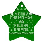 Ugly Christmas Ya Filthy Animal Star Ornament (Two Sides)  Front