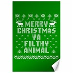 Ugly Christmas Ya Filthy Animal Canvas 20  x 30   30 x20 Canvas - 1