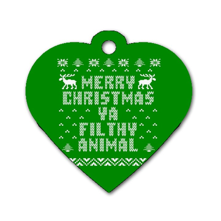 Ugly Christmas Ya Filthy Animal Dog Tag Heart (One Side)