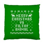 Ugly Christmas Ya Filthy Animal Standard Cushion Case (Two Sides) Back
