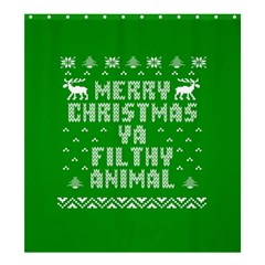 Ugly Christmas Ya Filthy Animal Shower Curtain 66  X 72  (large)