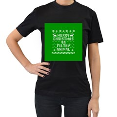 Ugly Christmas Ya Filthy Animal Women s T-Shirt (Black)