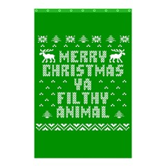 Ugly Christmas Ya Filthy Animal Shower Curtain 48  x 72  (Small)