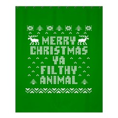 Ugly Christmas Ya Filthy Animal Shower Curtain 60  x 72  (Medium)