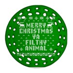 Ugly Christmas Ya Filthy Animal Ornament (Round Filigree)  Front