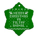 Ugly Christmas Ya Filthy Animal Ornament (Snowflake)  Front
