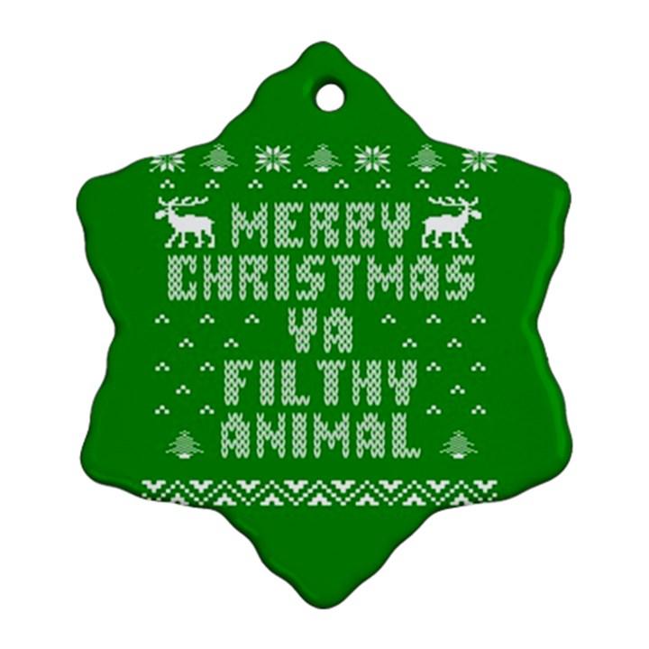 Ugly Christmas Ya Filthy Animal Ornament (Snowflake)