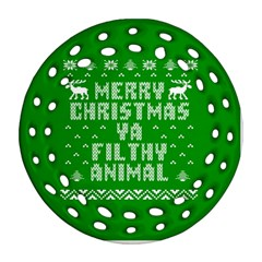 Ugly Christmas Ya Filthy Animal Round Filigree Ornament (2Side)