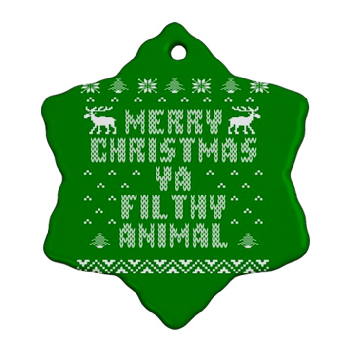 Ugly Christmas Ya Filthy Animal Snowflake Ornament (2-Side)