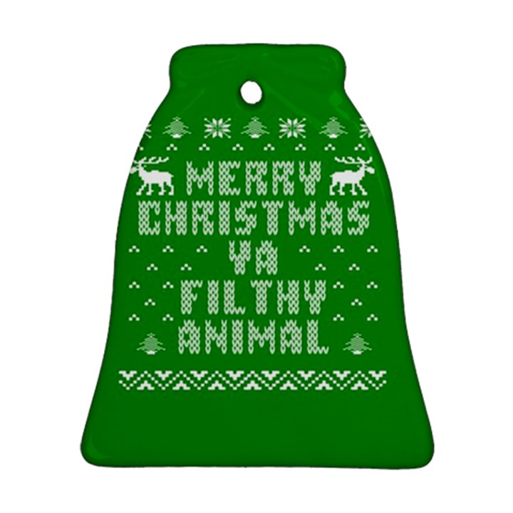 Ugly Christmas Ya Filthy Animal Bell Ornament (2 Sides)