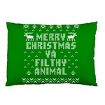 Ugly Christmas Ya Filthy Animal Pillow Case (Two Sides) Back