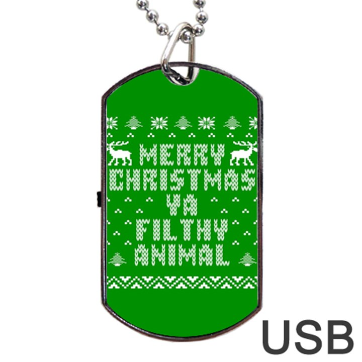 Ugly Christmas Ya Filthy Animal Dog Tag USB Flash (One Side)