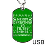 Ugly Christmas Ya Filthy Animal Dog Tag USB Flash (Two Sides)  Front