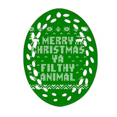 Ugly Christmas Ya Filthy Animal Oval Filigree Ornament (2-Side)
