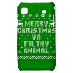 Ugly Christmas Ya Filthy Animal Samsung Galaxy S i9000 Hardshell Case