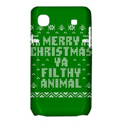 Ugly Christmas Ya Filthy Animal Samsung Galaxy SL i9003 Hardshell Case