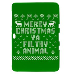Ugly Christmas Ya Filthy Animal Samsung Galaxy Tab 8.9  P7300 Hardshell Case