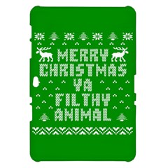 Ugly Christmas Ya Filthy Animal Samsung Galaxy Tab 10.1  P7500 Hardshell Case