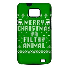 Ugly Christmas Ya Filthy Animal Samsung Galaxy S II i9100 Hardshell Case (PC+Silicone)
