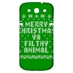Ugly Christmas Ya Filthy Animal Samsung Galaxy S3 S III Classic Hardshell Back Case