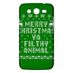 Ugly Christmas Ya Filthy Animal Samsung Galaxy Mega 5.8 I9152 Hardshell Case