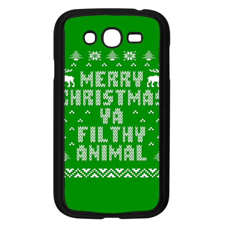 Ugly Christmas Ya Filthy Animal Samsung Galaxy Grand DUOS I9082 Case (Black)