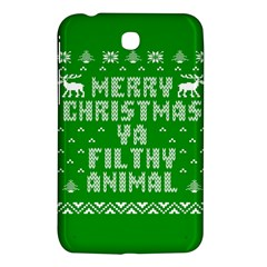 Ugly Christmas Ya Filthy Animal Samsung Galaxy Tab 3 (7 ) P3200 Hardshell Case