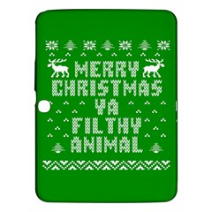 Ugly Christmas Ya Filthy Animal Samsung Galaxy Tab 3 (10.1 ) P5200 Hardshell Case