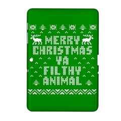 Ugly Christmas Ya Filthy Animal Samsung Galaxy Tab 2 (10 1 ) P5100 Hardshell Case
