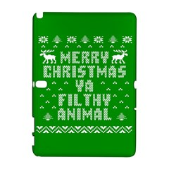 Ugly Christmas Ya Filthy Animal Samsung Galaxy Note 10.1 (P600) Hardshell Case