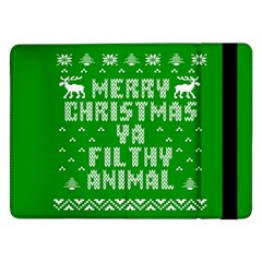 Ugly Christmas Ya Filthy Animal Samsung Galaxy Tab Pro 12.2  Flip Case