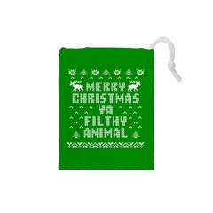 Ugly Christmas Ya Filthy Animal Drawstring Pouches (small)