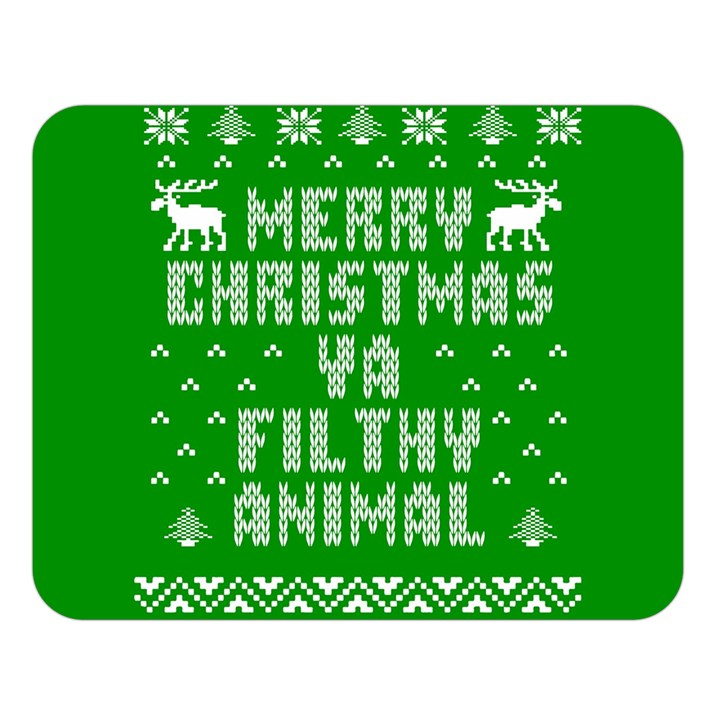 Ugly Christmas Ya Filthy Animal Double Sided Flano Blanket (Large)