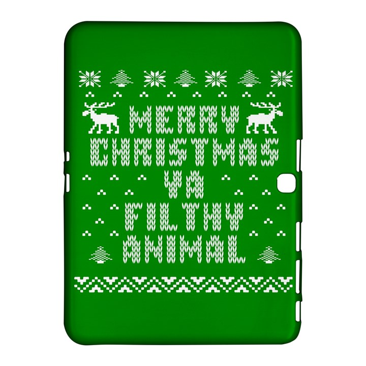 Ugly Christmas Ya Filthy Animal Samsung Galaxy Tab 4 (10.1 ) Hardshell Case