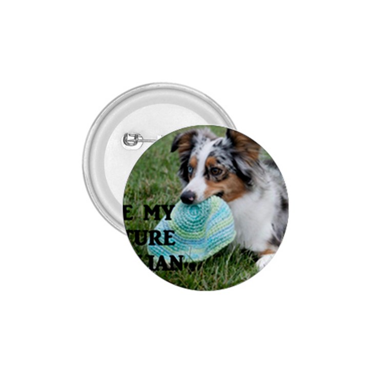 Blue Merle Miniature American Shepherd Love W Pic 1.75  Buttons