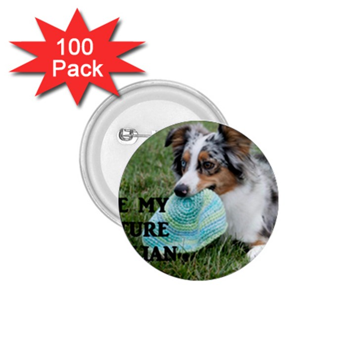 Blue Merle Miniature American Shepherd Love W Pic 1.75  Buttons (100 pack)