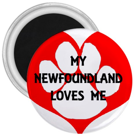 My Newfie Loves Me 3  Magnets