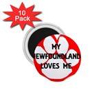 My Newfie Loves Me 1.75  Magnets (10 pack)  Front