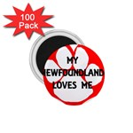 My Newfie Loves Me 1.75  Magnets (100 pack)  Front