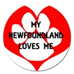 My Newfie Loves Me Magnet 5  (Round) Front