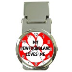 My Newfie Loves Me Money Clip Watches Front