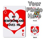 My Newfie Loves Me Playing Cards 54 Designs  Front - Diamond3