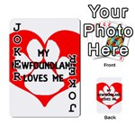 My Newfie Loves Me Playing Cards 54 Designs  Front - Joker1