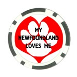 My Newfie Loves Me Poker Chip Card Guards Front
