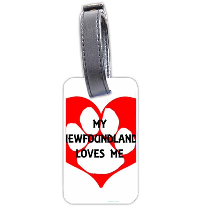 My Newfie Loves Me Luggage Tags (One Side)