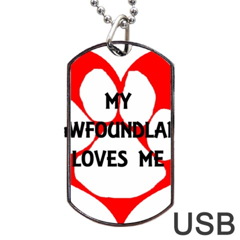 My Newfie Loves Me Dog Tag USB Flash (One Side)