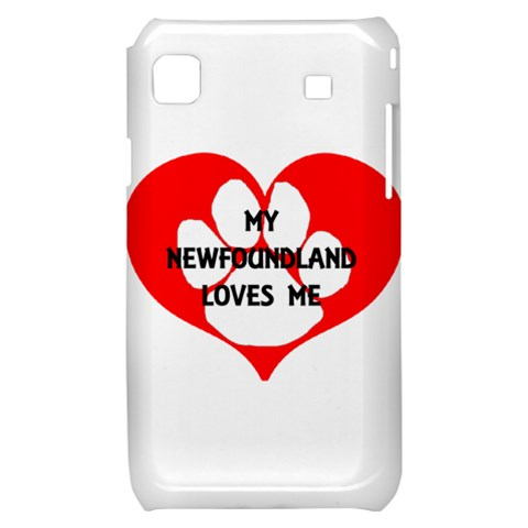 My Newfie Loves Me Samsung Galaxy S i9000 Hardshell Case