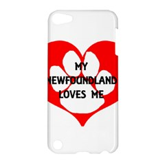 My Newfie Loves Me Apple iPod Touch 5 Hardshell Case