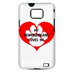 My Newfie Loves Me Samsung Galaxy S II i9100 Hardshell Case (PC+Silicone)